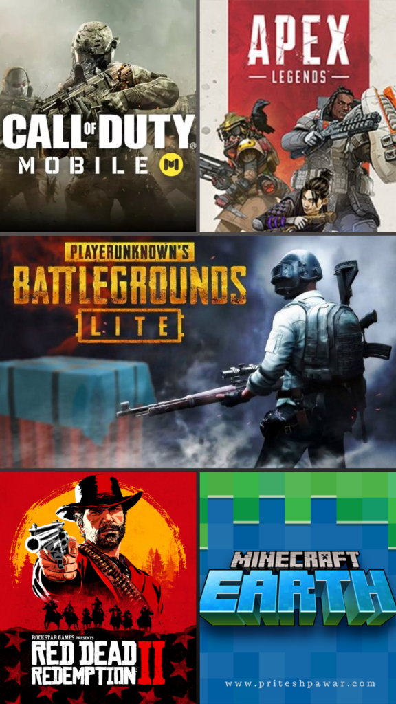 PUBG Lite, COD Mobile, Apex Legends, Minecraft Earth, Red Dead Redemption