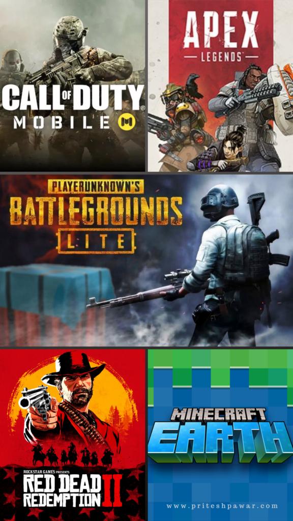 PUBG Lite, COD Mobile, Apex Legends, Minecraft Earth, Red Dead Redemption