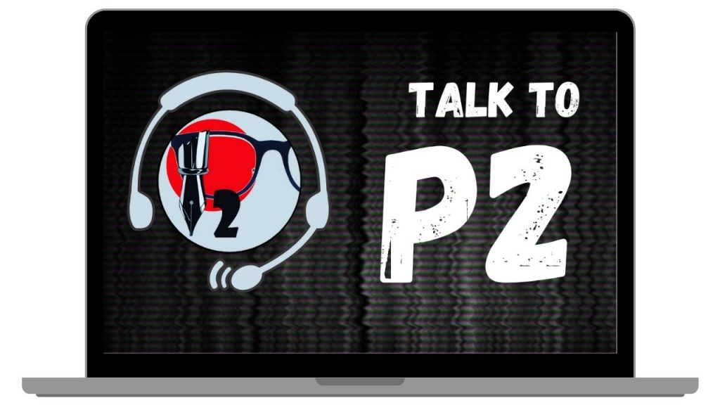 Talk To P2 Podcast Show