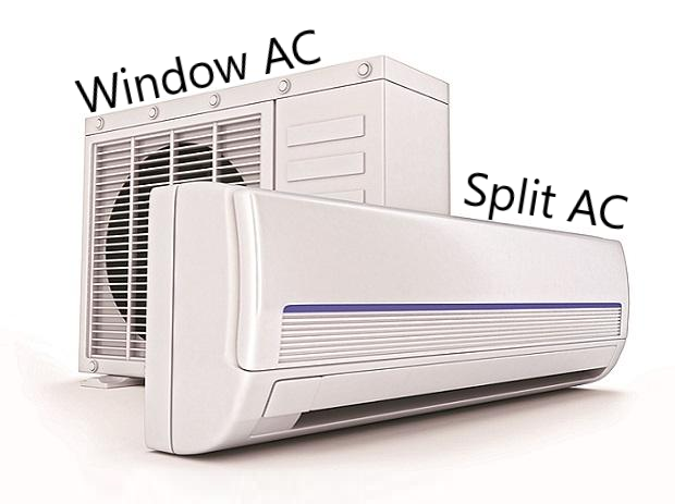 There are two types of air conditioners: Window AC and Split AC