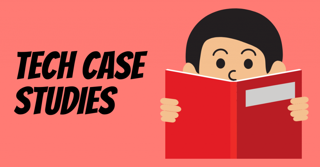 Tech Industry and Case Studies